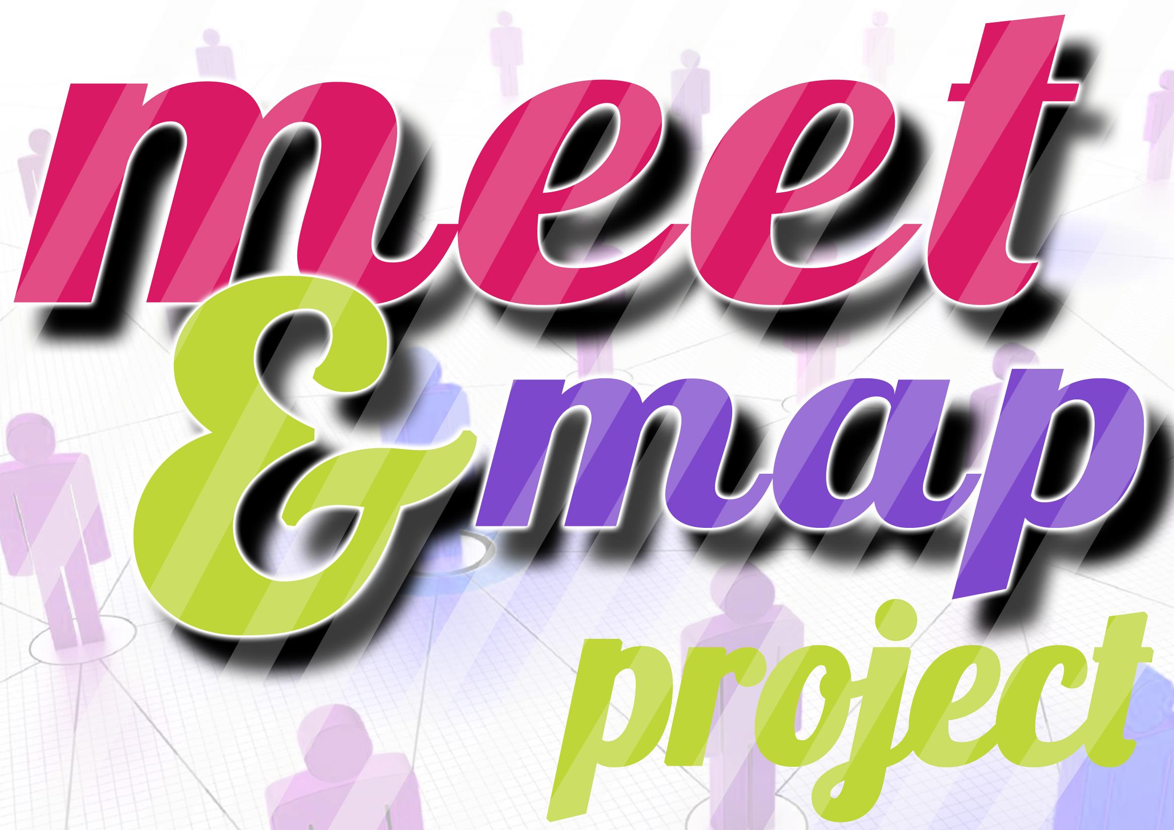 Al via il progetto Meet&Map!