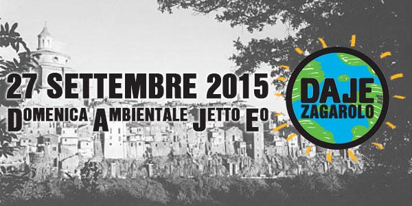 27 Settembre: DAJE! Zagarolo, Domenica Ambientale Jetto Eo!